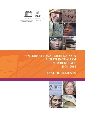International Meetings on Multilingualism in Cyberspace 2008-2014. Final Documents